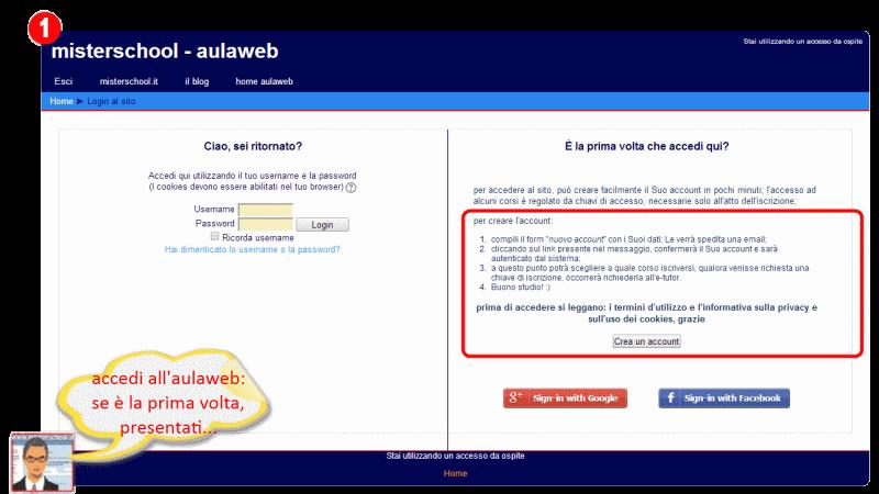 la figura mostra come accedere all'aulaweb di misterschool
